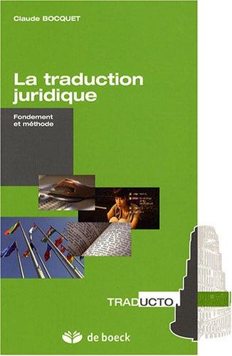 TRADUCTION JURIDIQUE -LA-: BOCQUET 1RE ED 2008