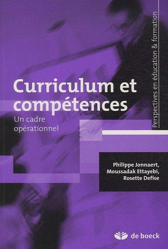Curriculum et compétences : Un cadre opérationnel: Philippe Jonnaert; Moussadak