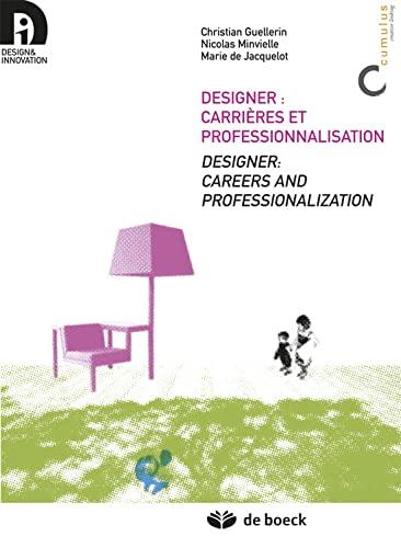 9782804160159: designer : carrières et professionnalisation / designer : careers and professionalization