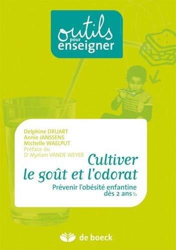 CULTIVER LE GOUT ET L ODORAT: COLLECTIF 3E ED 2010