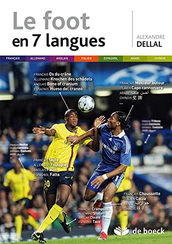 9782804161088: Le foot en 7 langues