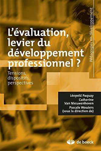 9782804161989: L'évaluation, levier du développement professionnel tensions, dispositifs, perspectives nouvelles