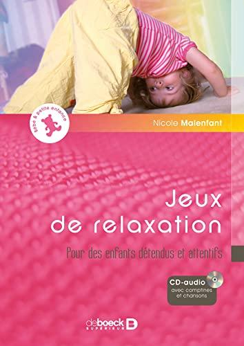 9782804162016: Jeux de relaxation : Pour des enfants détendus et attentifs (1CD audio)