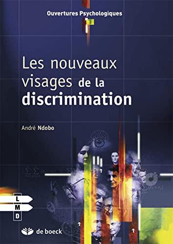 NOUVEAUX VISAGES DE LA DISCRIMINATION: NDOBO 1RE ED 2010