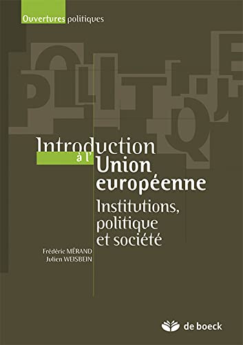 9782804162382: Introduction a l'Union Europeenne Institutions, Politiques et Societe