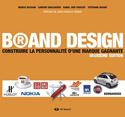 9782804162474: Brand design construire la personnalité d'une. Marque gagnante