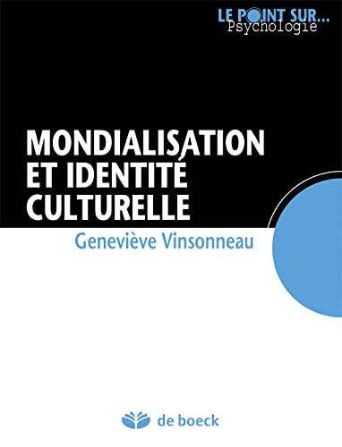 9782804162603: mondialisation et identité culturelle