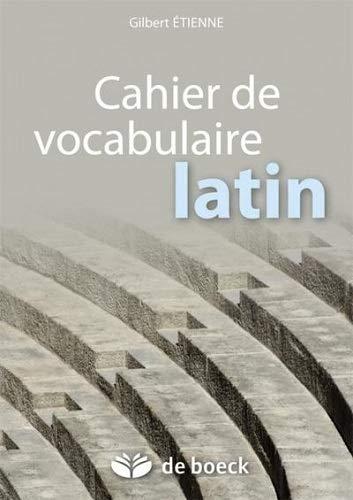 9782804164058: cahier de vocabulaire latin