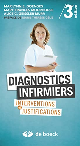 9782804165543: diagnostics infirmiers ; interventions et justifications (3e édition)