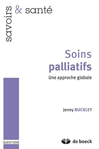SOINS PALLIATIFS: BUCKLEY 1RE ED 2011