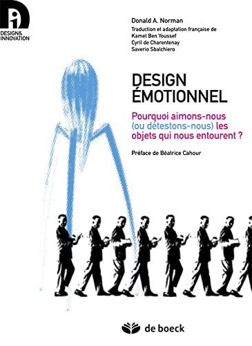 9782804165703: design emotionnel ; pourquoi aimons-nous ou detestons-nous les objets qui nous entourent