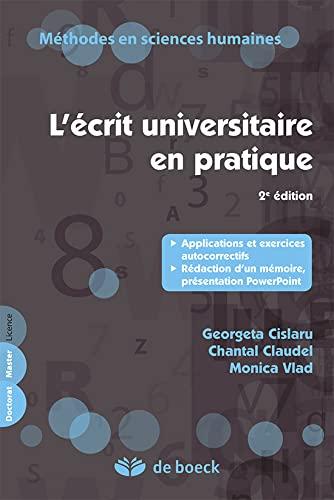 ECRIT UNIVERSITAIRE EN PRATIQUE -L-: COLLECTIF 2E ED 2011