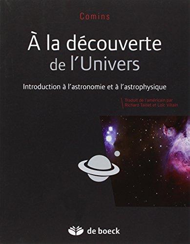9782804166038: A la découverte de l'Univers : Introduction à l'astronomie et à l'astrophysique