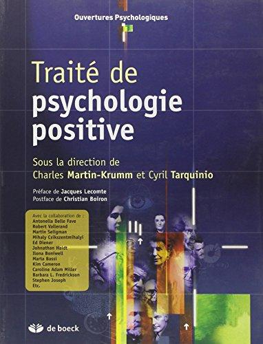 TRAITE DE PSYCHOLOGIE POSITIVE: COLLECTIF 1RE ED 11