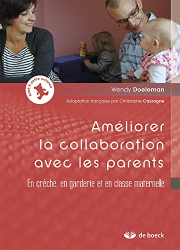 AMELIORER LA COLLABORATION AVEC LES PARE: DOELEMAN 1RE ED 2012