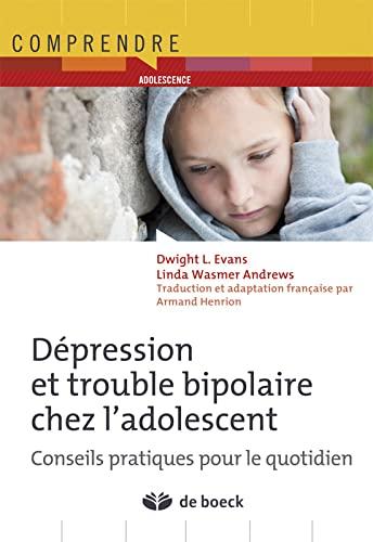DEPRESSION TROUBLE BIPOLAIRECHEZ ADOLESC: COLLECTIF 1RE ED 12
