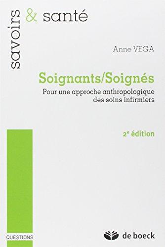 SOIGNANTS SOIGNES: VEGA 2E ED 2012