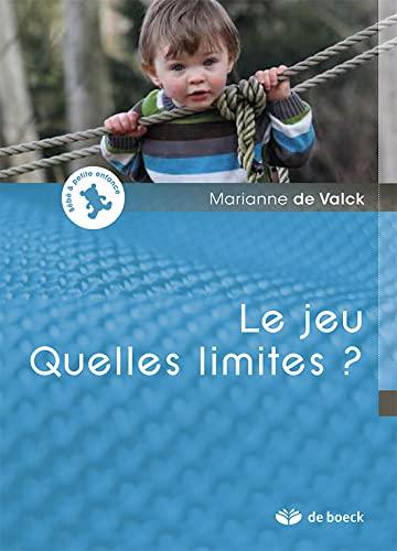 JEU QUELLES LIMITES -LE-: VALCK DE 1RE ED 12