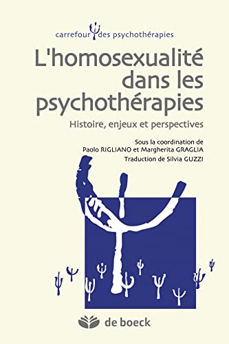 9782804169206: L'homosexualit� dans les psychoth�rapies