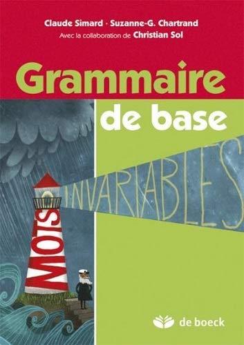 GRAMMAIRE DE BASE MANUEL DE L ELEVE: CHARTRAND 3E ED 12