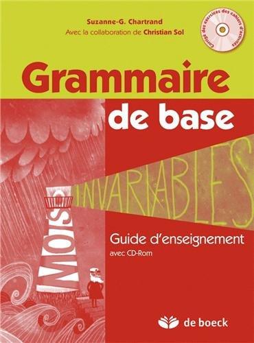 9782804169312: Grammaire de base : Guide d'enseignement et corrig� des activit�s sur CD-ROM (1C�d�rom)