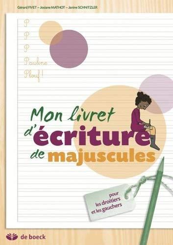 MON LIVRET D'ECRITURE DE MAJUSCULES POU: MATHOT.