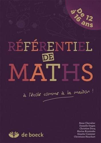 9782804170509: Référentiel de mathématique 1e/4e : De 12 à 16 ans à l'école comme à la maison