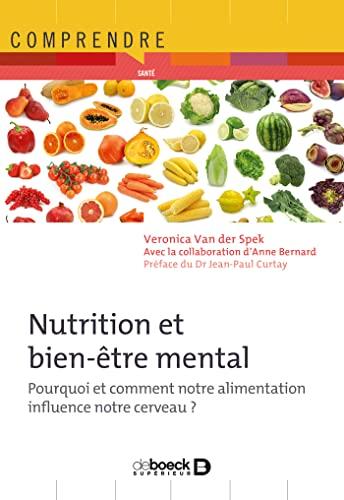 9782804170844: Nutrition et bien-être mental : Pourquoi et comment notre alimentation influence notre cerveau ?