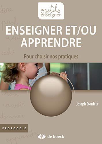 9782804171049: Enseigner et/ou apprendre : Pour choisir nos pratiques