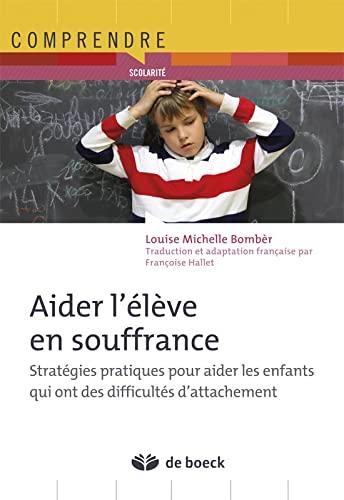 AIDER L ELEVE EN SOUFFRANCE: COLLECTIF 1ERE ED12