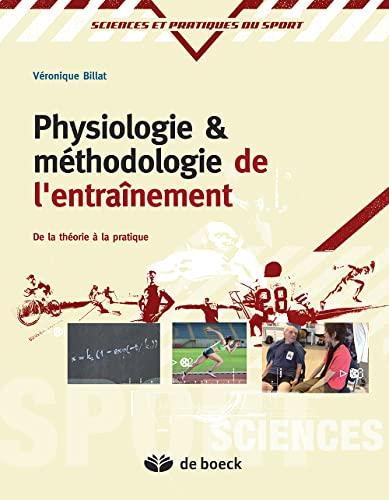 PHYSIOLOGIE METHODOLOGIE ENTRAINEMENT: BILLAT 3E ED 2012