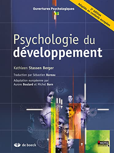 PSYCHOLOGIE DU DEVELOPPEMENT: BERGER 2E ED 2012