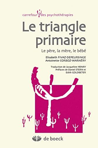 TRIANGLE PRIMAIRE LE PERE LA MERE LE BEB: COLLECTIF 1ERE ED13