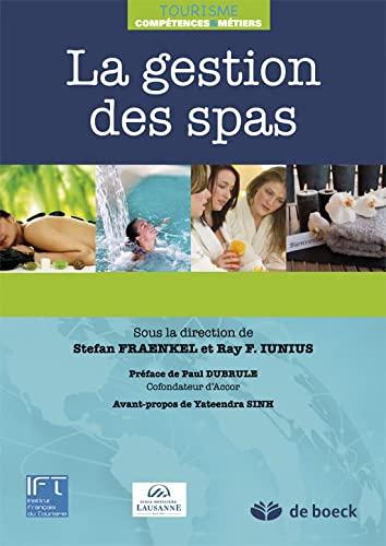 9782804172084: La gestion des spas