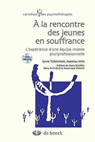 A LA RENCONTRE DES JEUNES EN SOUFFRANCE: COLLECTIF 1ERE ED 14