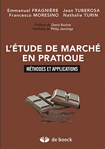 9782804174989: Comment pratiquer l'�tude de march� ? M�thodes et applications