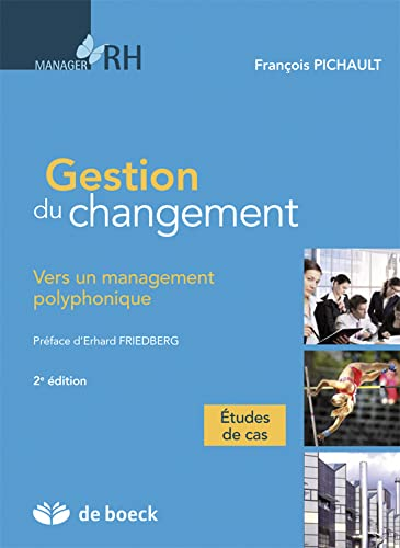9782804175016: Gestion du changement vers un management polyphonique