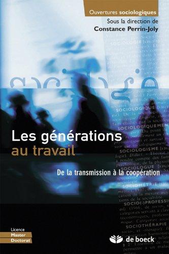 9782804175160: Les générations au travail de la transmission à la coopération