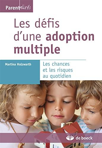 9782804175504: Les défis d'une adoption multiple les chances et les risques au quotidien