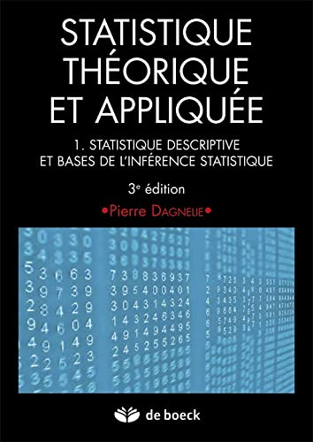 9782804175603: Statistique th�orique et appliqu�e 1 statistique descriptive et base de l'inf�rence statistique