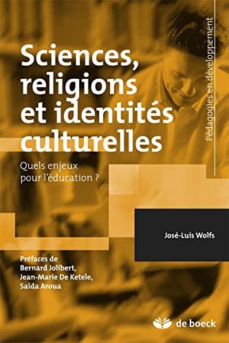 9782804175962: Sciences, religions et identit�s culturelles quels enjeux pour l'�ducation