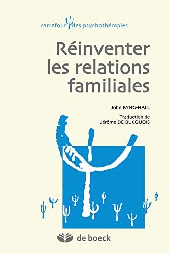 Réinventer les relations familiales: John Byng-Hall