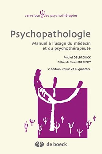 9782804176020: Psychopathologie Manuel a l'Usage du Medecin et du Psychotherapeute
