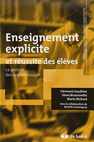 ENSEIGNEMENT EXPLICITE ET REUSSITE DES E: COLLECTIF 1RE ED 13