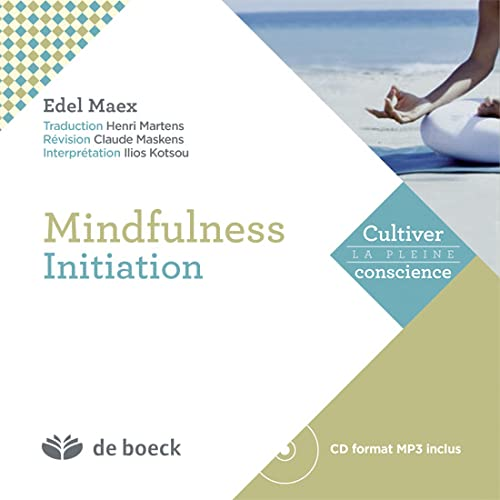 MINDFULNESS INITIATION EXERCICE: MAEX 1RE ED 2014