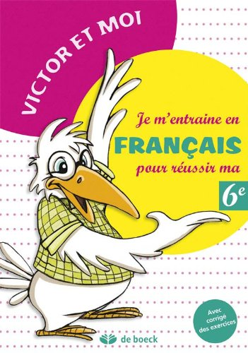 JE M ENTRAINE EN FRANCAIS REUSSIR MA 6E: PIROTTE 1RE ED 2013
