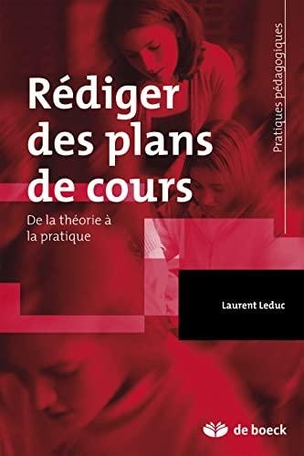 REDIGER DES PLANS DE COURS: LEDUC 1RE ED 2013