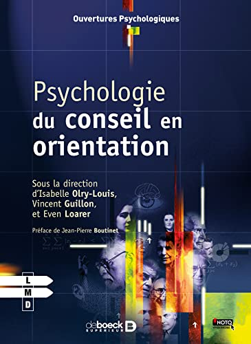 PSYCHOLOGIE DU CONSEIL EN ORIENTATION: COLLECTIF 1RE ED2013