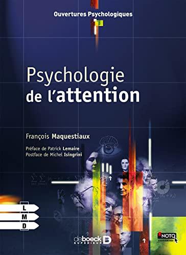PSYCHOLOGIE DE L ATTENTION: MAQUESTIAUX 1RE ED13
