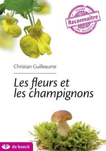 9782804185169: Les fleurs et les champignons